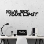 Your sky — Your limit: металлическая надпись на стену